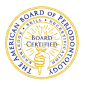 Board Certified with The American Board of Periodontology